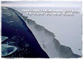 Birlikte Değerlendirelim - 10 / Antartika'nın Ötesi - Ye'cuc ve Me'cuc