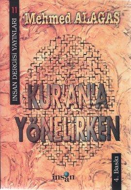 Kur'an'a Yönelirken